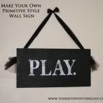 DIY Primitive Style Sign — Super Cheap and Easy!