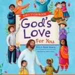 God's Love For You Bible Storybook Giveaway #tommynelson #review #giveaway
