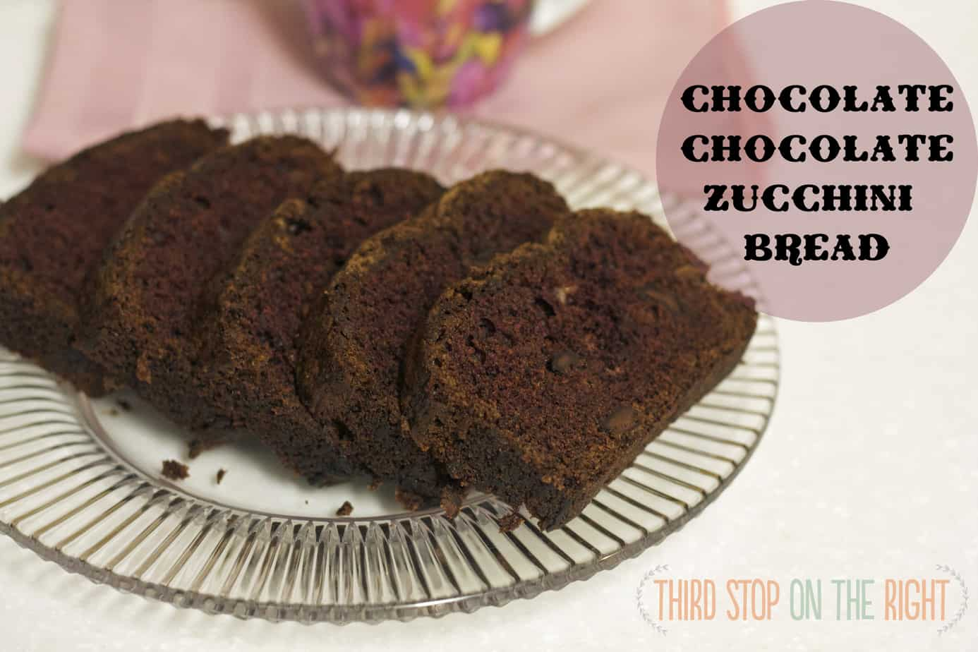 Either Breakfast or Dessert: Chocolate Chocolate Zucchini Bread Recipe