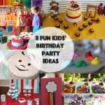Housewarming Party — 8 Kids' Birthday Party Ideas You Don't Want to Miss!