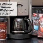 Make Mornings Run Smoother With McCafé and these 5 Tips!