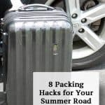 8 Packing Hacks for Your Summer Road Trip