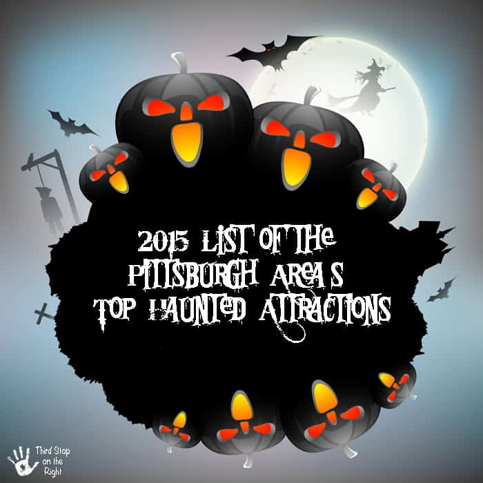 2015 List of the Pittsburgh's Area Top Haunted Attractions