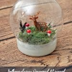 Anthropologie-Inspired Magical Woodland Snow Globe