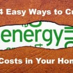 4 Ways to Cut Energy Costs In Your Home