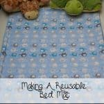 Creating a Reusable Bed Mat: Because Childhood Bedwetting is Normal!
