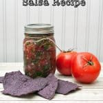 Have You Tried This Delicious Garden Salsa Recipe?