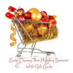 Save Money This Holiday Season With Gift Cards