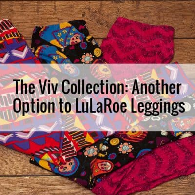 The Viv Collection: Another Option to LuLaRoe Leggings