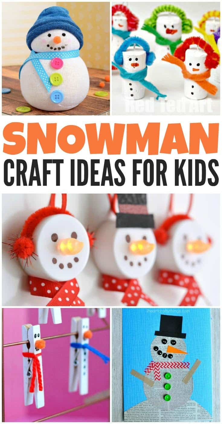 10 Adorable And Easy Snowman Crafts For Kids