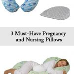 3 Must-Have Pregnancy and Nursing Pillows