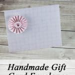 Making a Handmade Gift Card Presentation Envelope