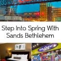 Step Into Spring With Sands Bethlehem