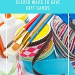 Clever Ways to Give Gift Cards as Gifts