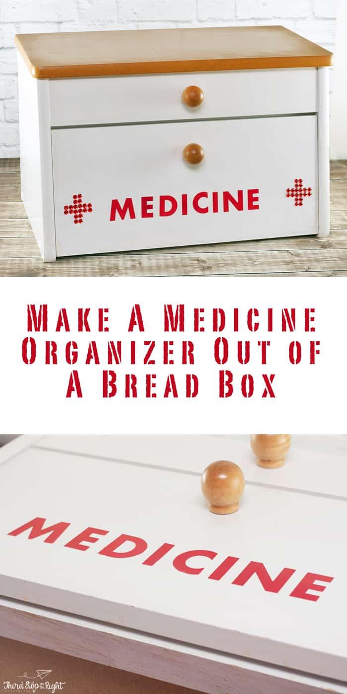 Make a cute medicine organizer using an upcycled bread box.