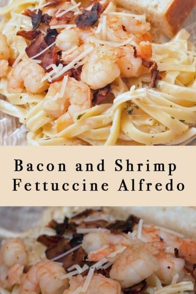 Bacon and Shrimp Fettuccine Alfredo