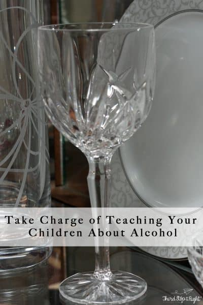 Take Charge of Teaching Your Children About Alcohol