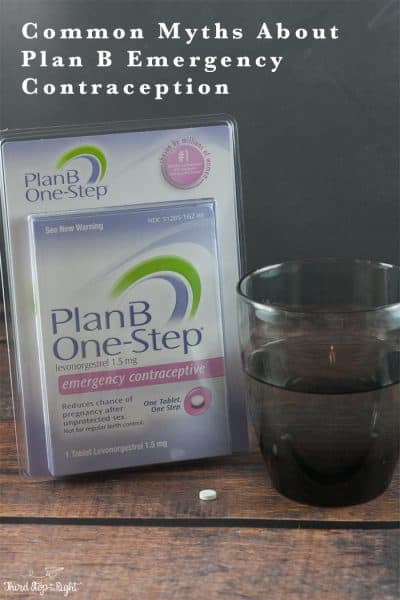Common Myths About Plan B Emergency Contraception
