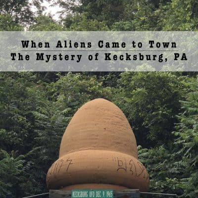 When the Aliens Came: Kecksburg PA and the UFO