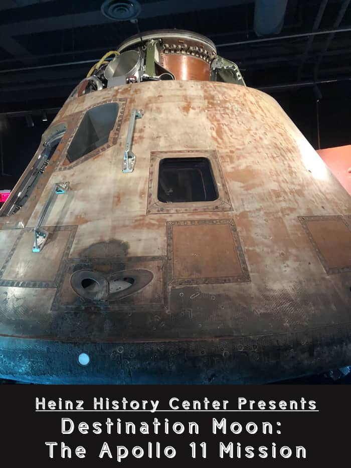 The Heinz History Center Presents Destination Moon The Apollo 11 Mission