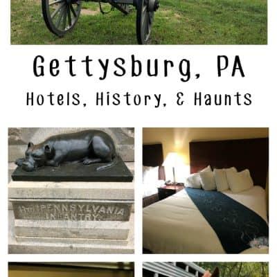 Gettysburg, PA: History, Hotels, and Haunts
