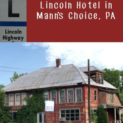 The Ghosts (and History!) of the Lincoln Hotel in Mann's Choice