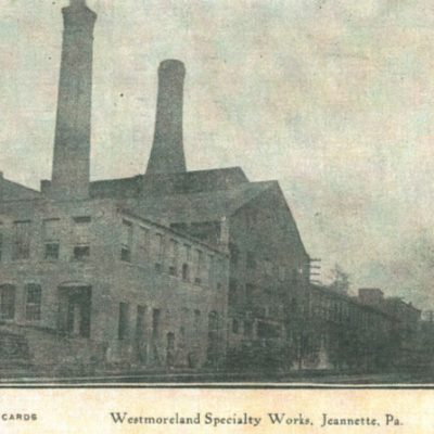 The Rise and Fall of Westmoreland Glass Company