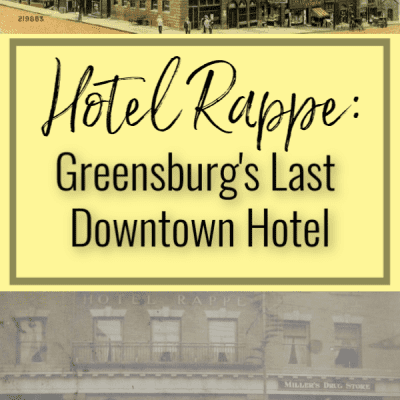 Hotel Rappe: Greensburg's Last Downtown Hotel