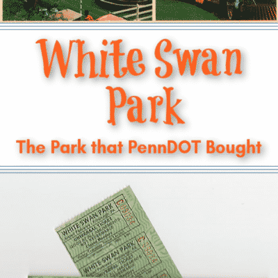 White Swan Park: The Park That PennDOT Bought