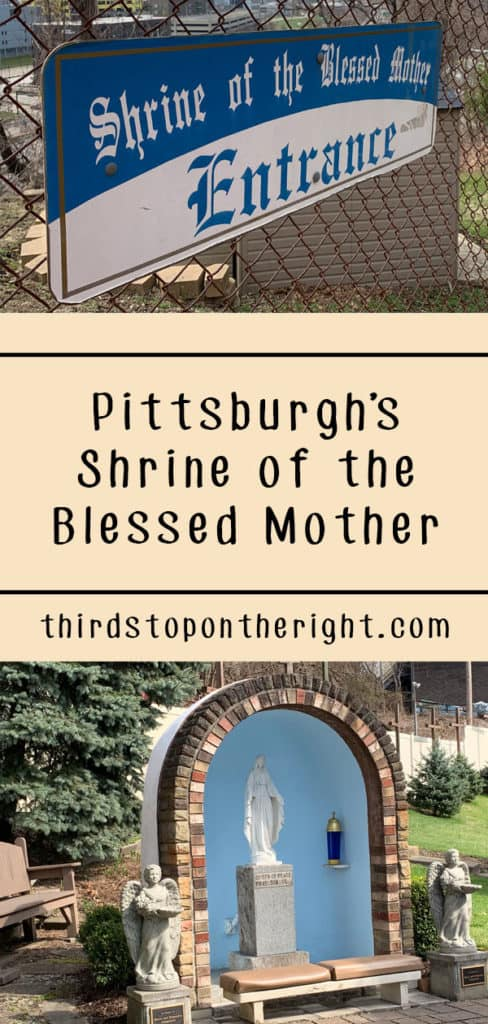 Pittsburgh's Shrine of the Blessed Mother