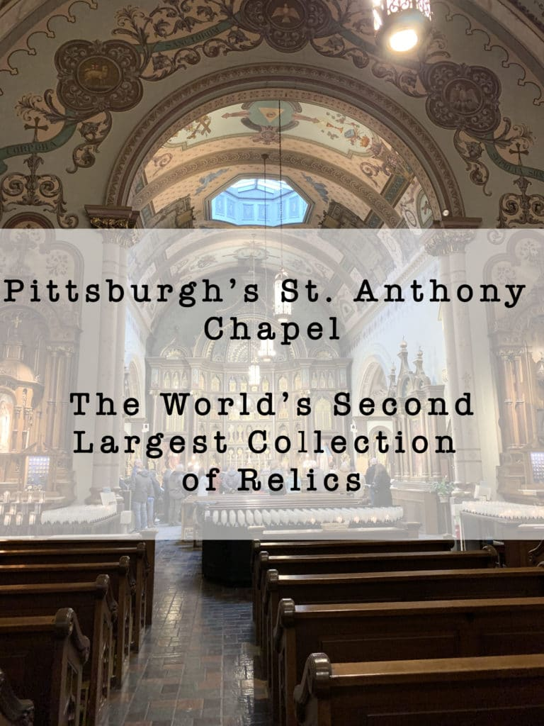 St. Anthony Chapel in Pittsburgh's Troy Hill