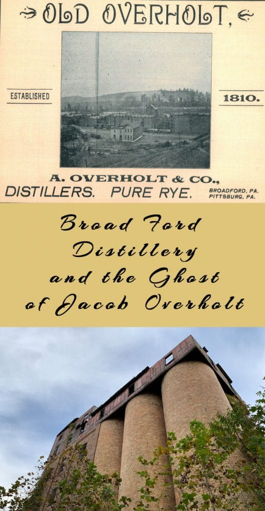 The Ghost Story of Jacob Overholt and the Broad Ford Distillery